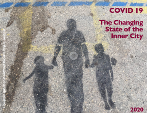 COVID 19 - The Changing State of the Inner City 2020:Strengthening community in a time of isolation